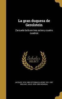SPA-GRAN DUQUESA DE GEROLSTEIN