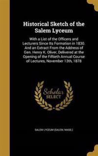 HISTORICAL SKETCH OF THE SALEM