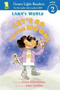 Lana's World: Let's Go to the Moon!
