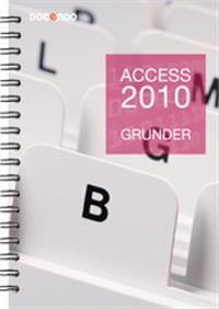 Access 2010 Grunder