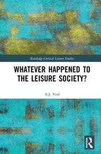 Whatever Happened to the Leisure Society?