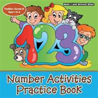 Number Activities Practice Book Toddler-Grade K - Ages 1 to 6
