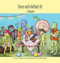 Sven och Goliat : vänner