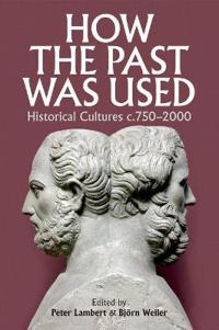 How the Past Was Used