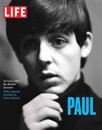 Life: Paul: 50 Years After the British Invasion