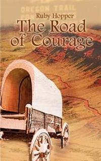 The Road of Courage