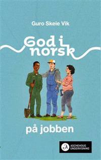 God i norsk - Guro Skeie Vik   Inprintwriters.org