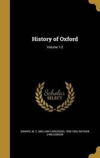 HIST OF OXFORD VOLUME 1-2