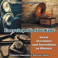 Encyclopedia for Kids - Great Inventors and Inventions in History - Children's Education & Reference Books