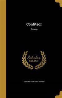 FRE-CONFITEOR TOME P
