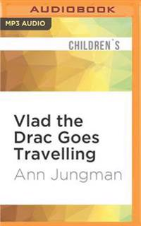 Vlad the Drac Goes Travelling