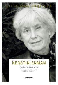 Kerstin Ekman : en värld av berättelser