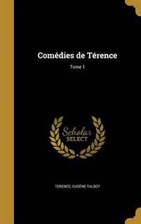 FRE-COMEDIES DE TERENCE TOME 1