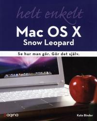 Mac OS X Snow Leopard helt enkelt : se hur man gör Gör det själv.