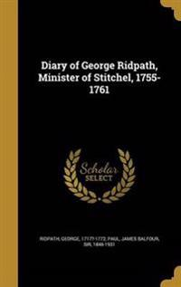 DIARY OF GEORGE RIDPATH MINIST