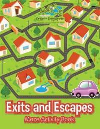 Exits and Escapes: Maze Activity Book