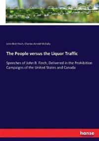 The People versus the Liquor Traffic