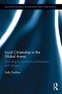 Local Citizenship in the Global Arena