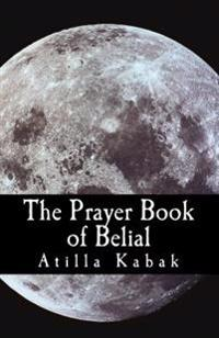The Prayer Book of Belial