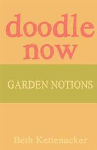 Doodle Now: Garden Notions