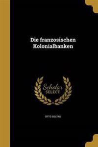 GER-FRANZOSISCHEN KOLONIALBANK