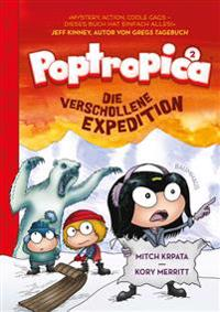 Poptropica 02. Die verschollene Expedition