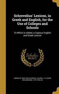 SCHREVELIUS LEXICON IN GREEK &