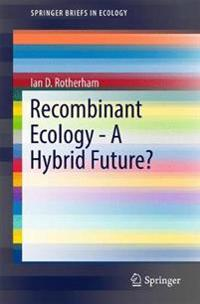 Recombinant Ecology