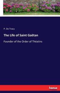 The Life of Saint Gaetan