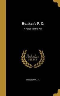 HUNKERS P O