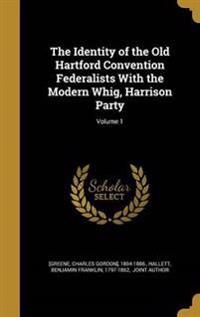 IDENTITY OF THE OLD HARTFORD C