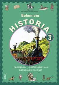 Boken om Historia 3 Grundbok - Frihetstiden och Gustavianska tiden