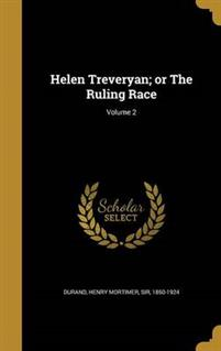 HELEN TREVERYAN OR THE RULING