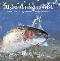 Regnbågfiskets ABC : put och take-fiske med fluga, spinn och mete