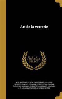 FRE-ART DE LA VERRERIE