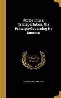 MOTOR TRUCK TRANSPORTATION THE