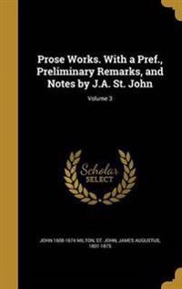 PROSE WORKS W/A PREF PRELIMINA
