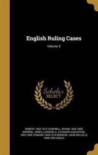 ENGLISH RULING CASES V03