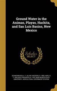 GROUND WATER IN THE ANIMAS PLA