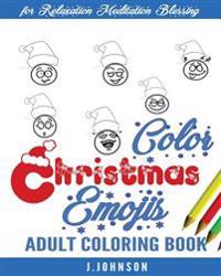Color Christmas Emojis: Adult Coloring Book
