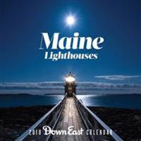 Maine Lighthouses: 2018 Down East Calendar