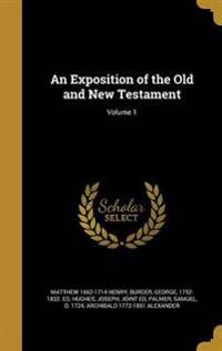 EXPOSITION OF THE OLD & NT V01