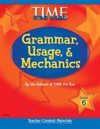 Grammar, Usage, and Mechanics (Level 6) (Level 6)