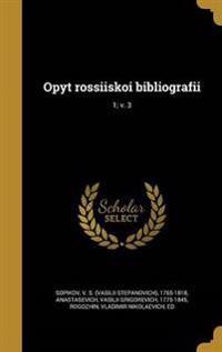 RUS-OPYT ROSSII SKOI BIBLIOGRA