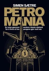 Petromania - Simen Sætre pdf epub