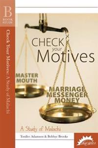 Check Your Motives: A Study of Malachi