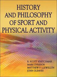 History and Philosophy of Sport and Physical Activity