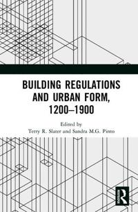 Building Regulations and Urban Form, 1200-1900
