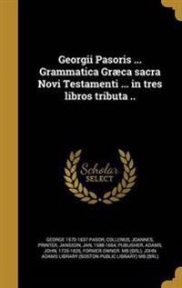 LAT-GEORGII PASORIS GRAMMATICA