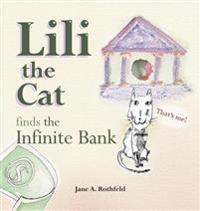 Lili the Cat Finds the Infinite Bank